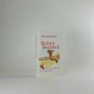 náhled knihy - Bubny Berberů, aneb, Proč bychom se nesušili