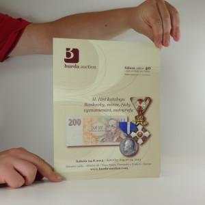 náhled knihy - Burda auction. Sálová aukce 40 II. část katalogu Bankovky, mince, řády, vyznamenání, autografy