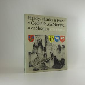 náhled knihy - Hrady, zámky a tvrze v Čechách, na Moravě a ve Slezsku, díl II, Severní Morava