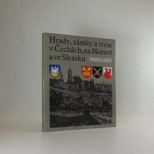 náhled knihy - Hrady, zámky a tvrze v Čechách, na Moravě a ve Slezsku, díl VII, Praha a okolí