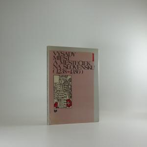 náhled knihy - Výsady miest a mestečiek na Slovensku, díl I