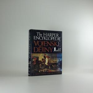 náhled knihy - Historie vojenství : Harperova encyklopedie. Od roku 3500 př. Kr. do roku 1700, 1. díl
