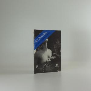 náhled knihy - Jiří Bartoška na konci sezóny (1991) : Maxirozhovor