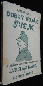 náhled knihy - Dobrý voják Švejk : Veselá hra o třech dílech. I. díl, Švejk rukuje. II. díl, Švejk vojenským sluhou. III. díl, Švejk válčí