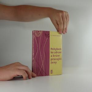 náhled knihy - Pohybem ke zdraví a kráse pracující ženy