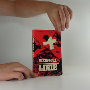 náhled knihy - Vikingova linie : historie špionážní centrály ve Švýcarsku za druhé světové války