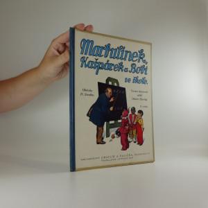 náhled knihy - Marbulínek, Kašpárek a Bobi ve škole