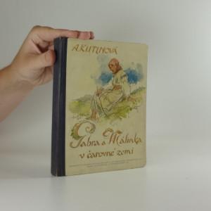 náhled knihy - Gabra a Málinka v čarovné zemi