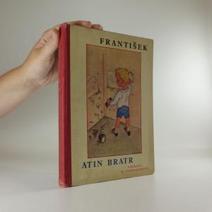 náhled knihy - František, Atin bratr : veselé příhody rozpustilých dětí
