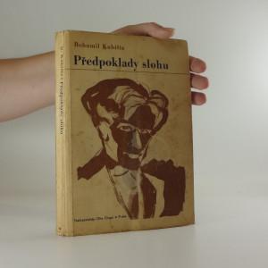 náhled knihy - Předpoklady slohu : úvahy, kritiky, polemiky : [soubor statí z let 1909-1914]