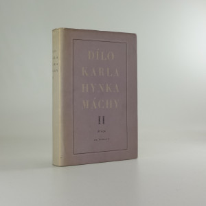 náhled knihy - Dílo Karla Hynka Máchy. Svazek druhý