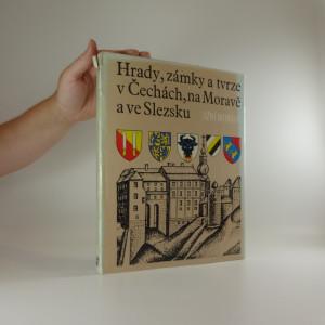 náhled knihy - Hrady, zámky a tvrze v Čechách, na Moravě a ve Slezsku: díl I. Jižní Morava