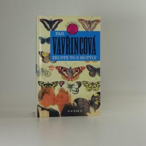 náhled knihy - Zkuste to s motýly : Humoristický román pro ženy