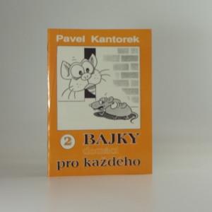 náhled knihy - Bajky pro každého. 2