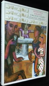 náhled knihy - Chcete vidět zlatou Prahu? : výbor z povídek