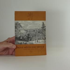 náhled knihy - Nové Město nad Metují státní zámek,město a okolí