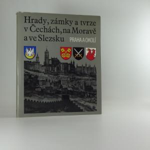 náhled knihy - Hrady, zámky a tvrze v Čechách, na Moravě a ve Slezsku. Sv. 7, Praha a okolí