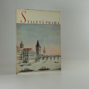 náhled knihy - Staletá Praha VI : Sborník Pražského střediska státní památkové péče a ochrany přírody
