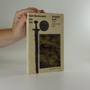 náhled knihy - Pražský hrad v době přemyslovských knížat