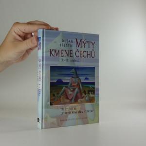 náhled knihy - Mýty kmene Čechů : (7.-10. století) : tři studie ke