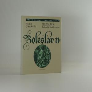 náhled knihy - Boleslav II. : sjednotitel českého státu