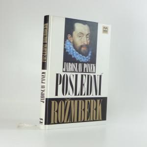 náhled knihy - Poslední Rožmberk : životní příběh Petra Voka