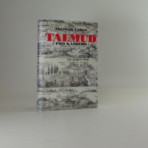 náhled knihy - Talmud pro každého : historie, struktra a hlavní témata Talmudu