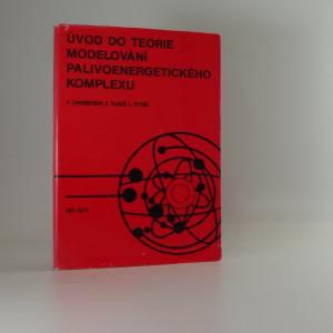 náhled knihy - Úvod do teorie modelování palivoenergetického komplexu : vysokošk. učebnice pro vys. školy techn. směru