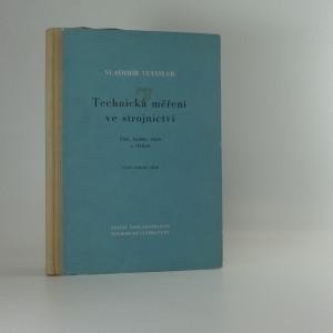 náhled knihy - Technická měření ve strojnictví: tlak, teplota, teplo a vlhkost