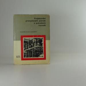 náhled knihy - Projektování průmyslových potrubí a potrubních rozvodů