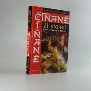 náhled knihy - Číňané 21. století : dějiny - tradice - obchod