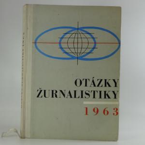 náhled knihy - Otázky žurnalistiky 1963