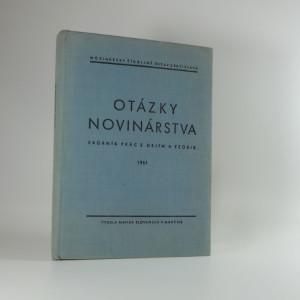 náhled knihy - Otázky novinárstva : Sborník prác z dejín a teórie. 1960