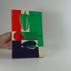 náhled knihy - Plodová a struková zelenina : Pestovanie a zužitkovanie