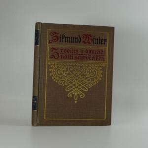 náhled knihy - Z rodiny a domácnosti staročeské : ze života XVI. století. Řada 1