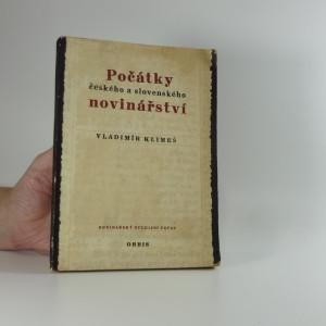 náhled knihy - Počátky českého a slovenského novinářství