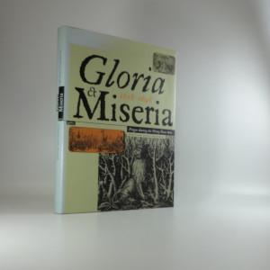 náhled knihy - Gloria et Miseria 1618-1648 : Praha v době třicetileté války