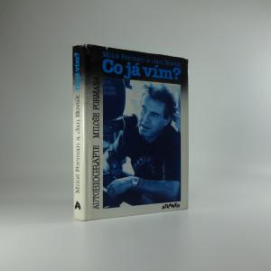 náhled knihy - Co já vím? : autobiografie M. Formana