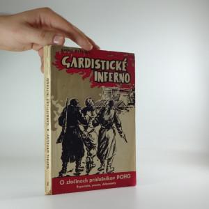 náhled knihy - Gardistické inferno: O zločinoch príslušnikov POHG