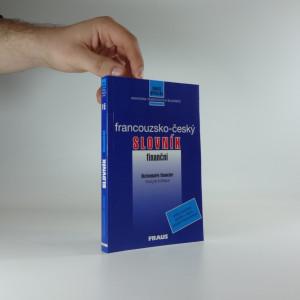 náhled knihy - Francouzsko-český finanční slovník = Dictionnaire financier français-tchèque