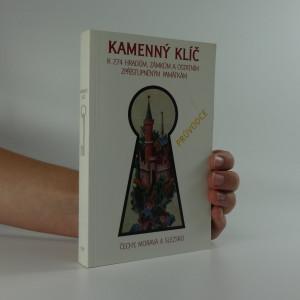 náhled knihy - Kamenný klíč k ... hradům, zámkům a ostatním zpřístupněným památkám v České republice