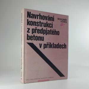 náhled knihy - Navrhování konstrukcí z předpjatého betonu v příkladech