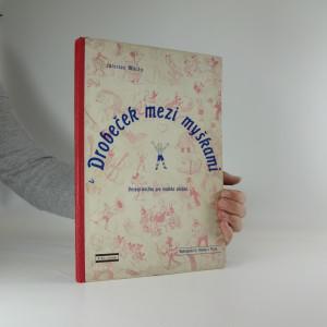 náhled knihy - Drobeček mezi myškami : veselá knízka pro malého smíška