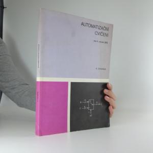 náhled knihy - Automatizační cvičení pro 4. ročník středních průmyslových škol : učební text pro obor Automatizační technika na stř. prům. školách