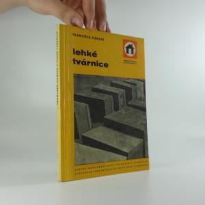 náhled knihy - Lehké tvárnice : odborná příručka pro stavebnictví : určeno prac. ve výrobě stavebních dílců i spotřebitelům lehkých tvárnic