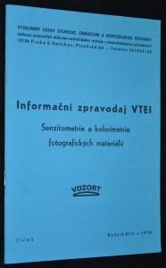 náhled knihy - Informační zpravodaj VTEI: Senziometrie a kolorimetrie fotografických materiálů, číslo 3, ročník XIII., rok 1978