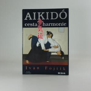 náhled knihy - Aikidó - cesta harmonie
