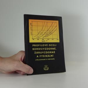 náhled knihy - Profilové oceli korosivzdorné, žáruvzdorné a fysikální
