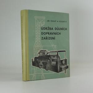 náhled knihy - Údržba důlních dopravních zařízení : určeno technikům a údržbářům v dolech