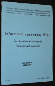 náhled knihy - Informační zpravodaj VTEI: Senziometrie a kolorimetrie fotografických materiálů, číslo 3, ročník XV., rok 1980